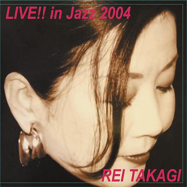 LIVE!! in Jazz 2004